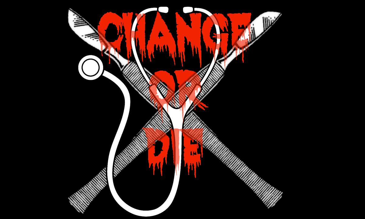 Life: Change orDie