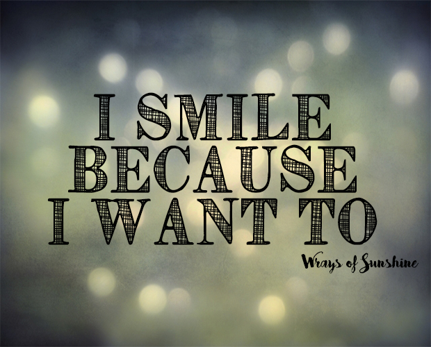 Real Talk: I Smile Because I Want To
