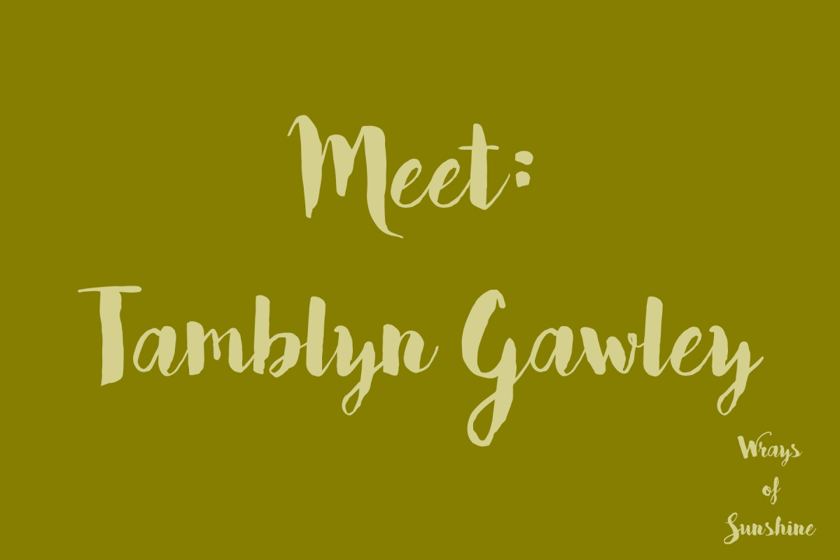 Meet: Tamblyn Gawley