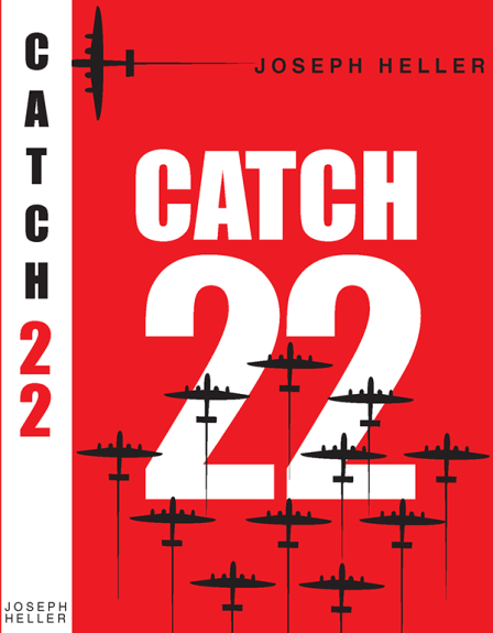 Catch 22 by Joseph Heller